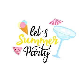 Lettering disegnato a mano di let's summer party. cocktail margarita con ombrellone, palline di gelato multicolori in un cono di cialda, una fetta di cocomero. può essere usato come design per t-shirt.