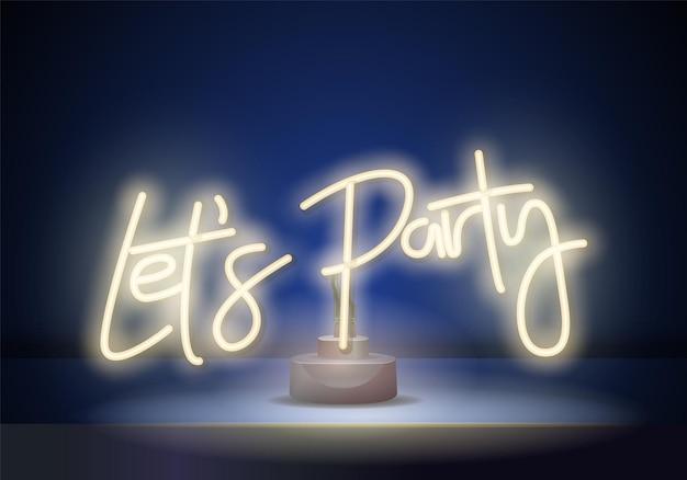 Consente di partito segno al neon vettore. poster al neon night party, modello di design, design moderno di tendenza, insegna notturna, pubblicità luminosa notturna, banner luminoso, arte della luce.