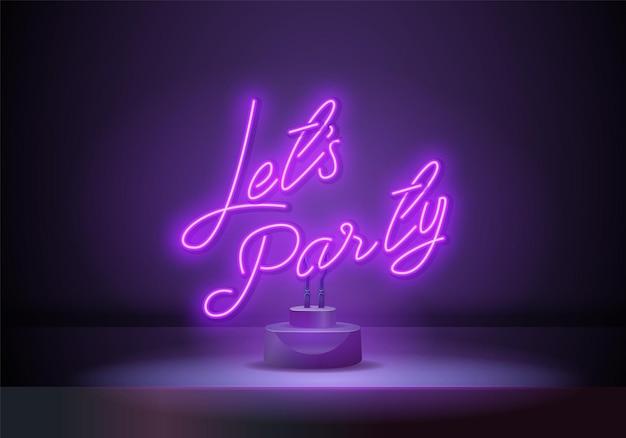 Lascia il partito viola segno al neon vettore. poster al neon night party, modello di design, design di tendenza moderno, insegna notturna, pubblicità luminosa notturna. illustrazione vettoriale