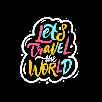 Viaggia per il mondo frase scritta avventura testo motivazionale