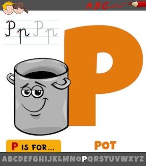 Lettera p dall'alfabeto con personaggio dei cartoni animati di pentola