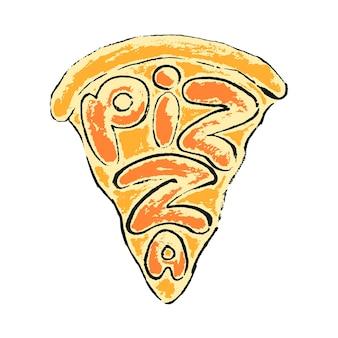 Lettering pizza. iscrizione disegnata a mano pizza in una fetta di pizza al formaggio su sfondo bianco