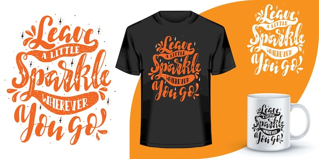 Lettering citazioni design per t-shirt. motivazionali parole t-shirt design. t-shirt con scritte disegnate a mano. citazione, design t-shirt tipografia