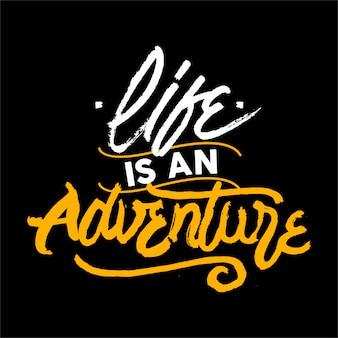La vita è un'avventura lettering citazione motivazionale Vettore Premium