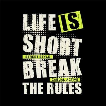 La vita è scritta breve