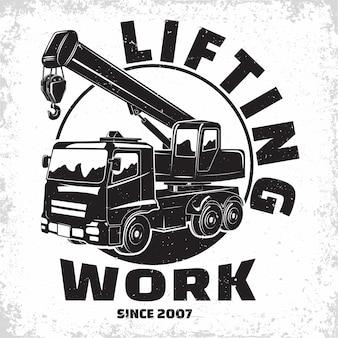 Disegno del logo del lavoro di sollevamento, emblema dei timbri di stampa dell'organizzazione del noleggio della macchina della gru, attrezzature per la costruzione, emblema della tipografia della macchina della gru pesante