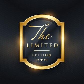 Design dorato d'oro in edizione limitata