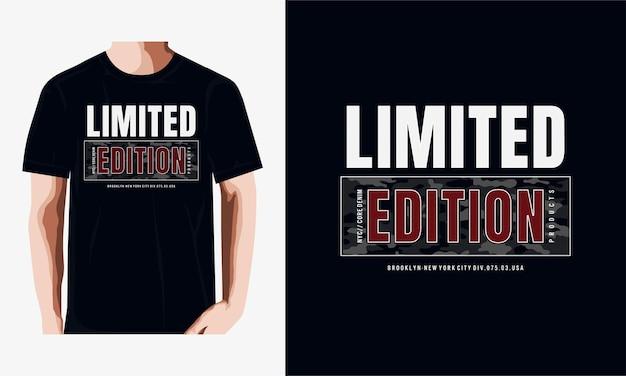 Tipografia in edizione limitata per t-shirt stampata