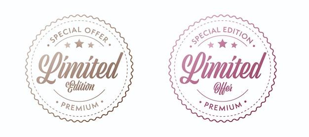 Offerta limitata e marchio di qualità premium in edizione speciale