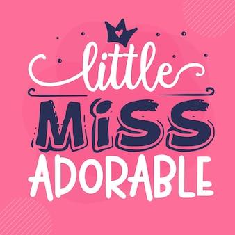 Little miss adorabile lettering premium vector design