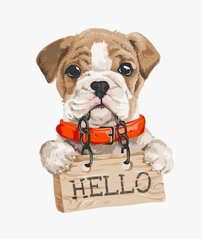 Piccolo cucciolo con ciao illustrazione del segno di legno