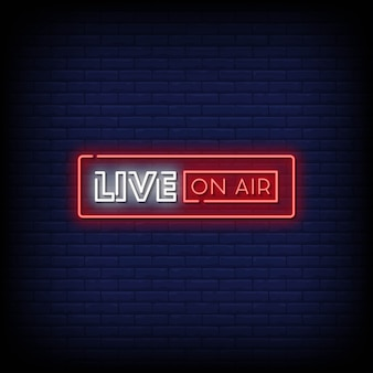 Live on air neon signs style text