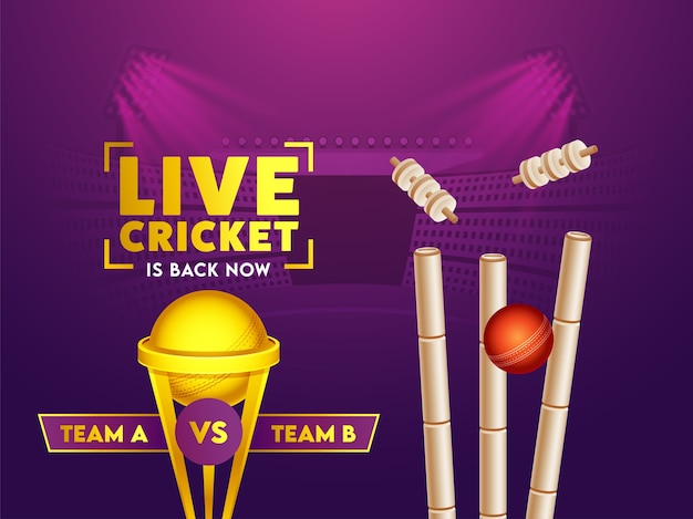 Live cricket is back now text with red ball hitting wickets, golden winner trophy e partecipa team a & b su purple stadium background.