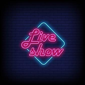 Live show insegne al neon in stile testo vettoriale