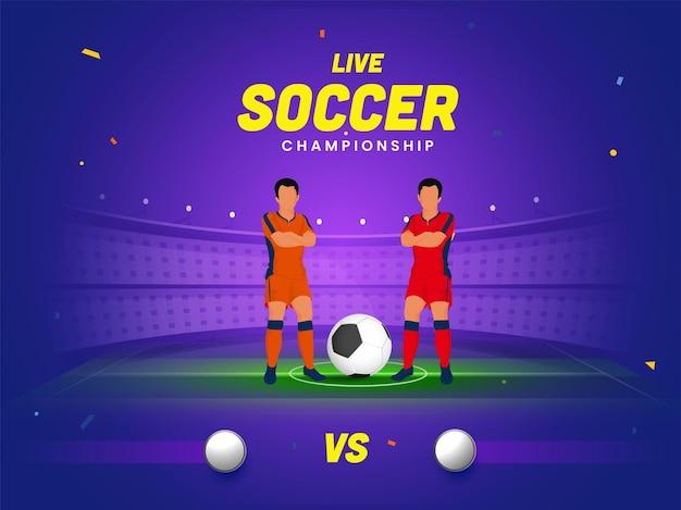 Concetto di campionato di calcio dal vivo con due calciatori senza volto della squadra di partecipazione su sfondo viola dello stadio.