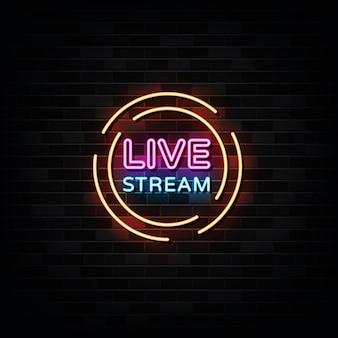 Insegne al neon in streaming live insegna al neon del modello di progettazione