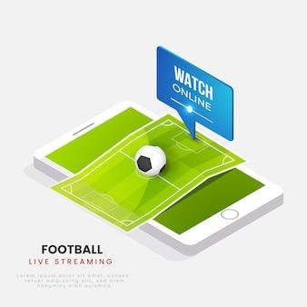 Guarda il calcio in streaming live sullo schermo dello smartphone 3d.