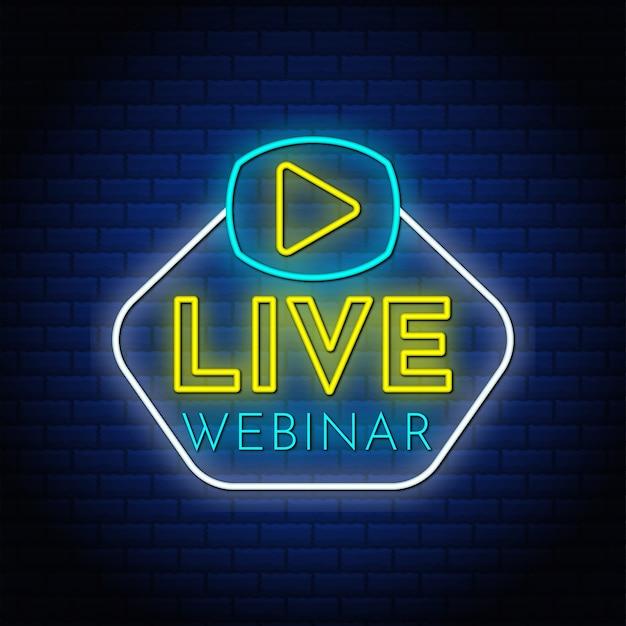 Segno di testo al neon webinar dal vivo con pulsante di riproduzione video.