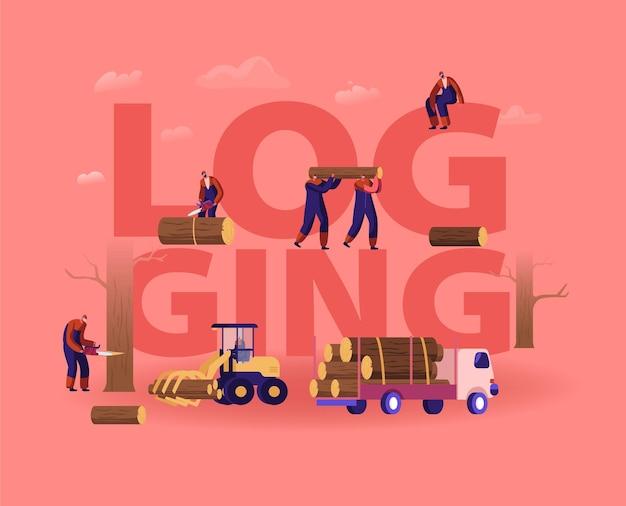 Concetto di registrazione. boscaioli che tagliano alberi e tronchi di legno usando la motosega e il carico per il trasporto. cartoon illustrazione piatta