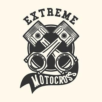 Logo design motocross estremo con illustrazione vintage a pistone