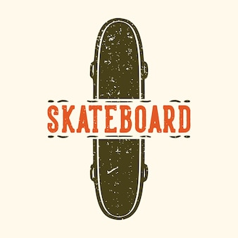 Logo design skateboard con illustrazione vintage skateboard