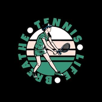 Logo design slogan tipografia tennis vita respirare con giocatore di tennis facendo servire illustrazione vintage