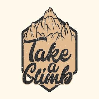 Il design del logo fa una scalata con l'illustrazione vintage di montagna