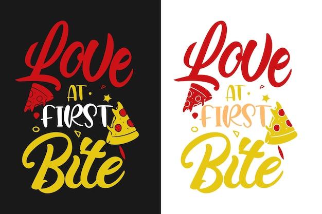 Amore a primo morso tipografia pizza citazioni design