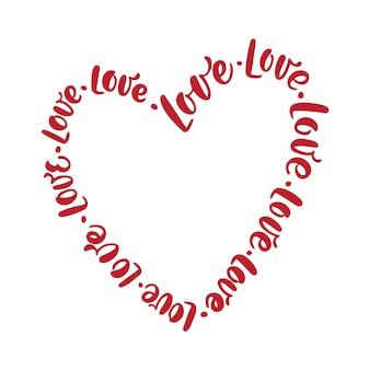 Amo per sempre il testo dell'iscrizione di calligrafia rossa a forma di cornice del cuore. biglietto di auguri di san valentino.