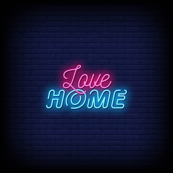 Love home neon sign stile di testo