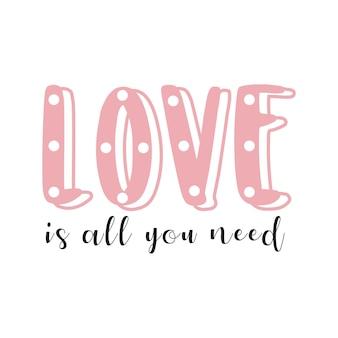 L'amore è tutto ciò di cui hai bisogno per la tipografia con lettere romantiche nel vettore gratuito