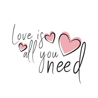 L'amore è tutto ciò di cui hai bisogno romantico lettering tipografia arte con forme di cuore rosa baby