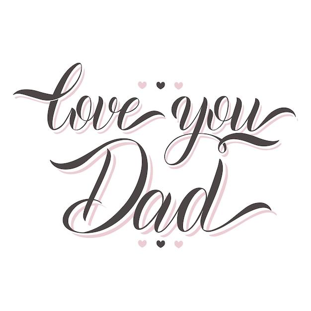 Ti amo papà scritte. disegno di biglietto di auguri. testo disegnato a mano