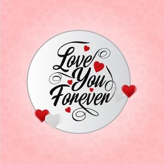 Ti amo per sempre carta vettoriale con sfondo rosa