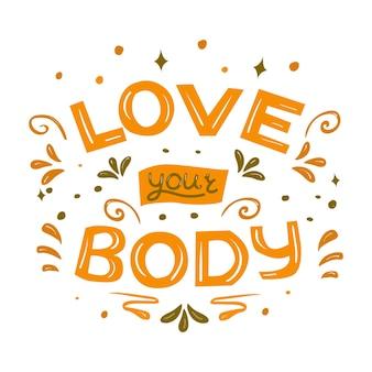 Amo il tuo corpo broght doodle lettering illustrazione