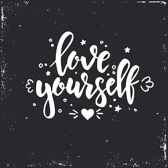 Ama te stesso design calligrafico