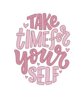 Ama te stesso lettering slogan. citazione divertente