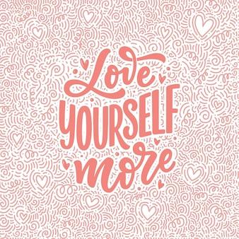 Ama te stesso lettering slogan