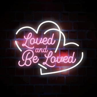 Amato ed essere amato lettering tipografia insegna al neon illustrazione