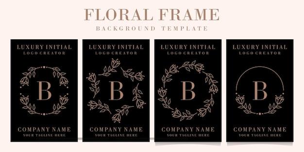 Design di lusso lettera b logo con modello di sfondo cornice floreale