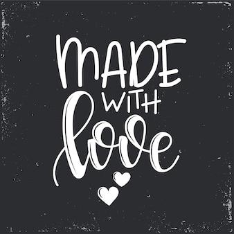 Realizzato con scritte d'amore, citazione motivazionale