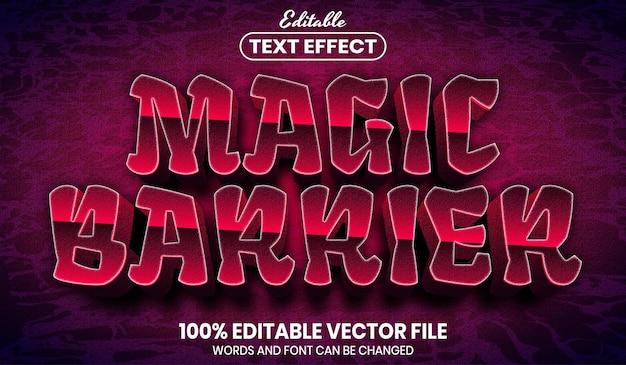 Testo barriera magica, effetto testo modificabile