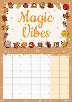 Pianificatore di calendario mensile di hygge accogliente accogliente di vibrazioni magiche con decorazioni autunnali. ornamento di elementi di caduta stazionario