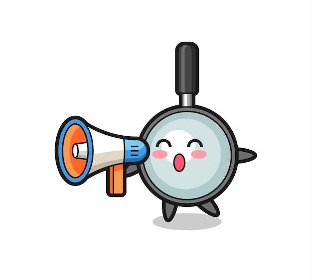 Illustrazione del personaggio della lente d'ingrandimento che tiene un megafono, design in stile carino per maglietta, adesivo, elemento logo