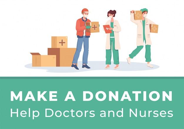 Fai una donazione per aiutare il poster di medici e infermieri. il volontario o il corriere consegna gli aiuti umanitari.