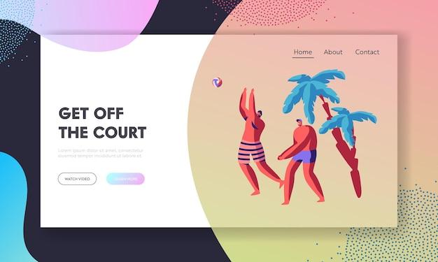 Squadra di personaggi maschili che gioca a beach volley sul paese tropicale esotico. modello di pagina di destinazione del sito web