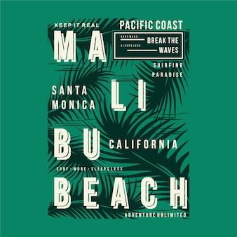 Tipografia di progettazione della maglietta grafica della spiaggia di malibu