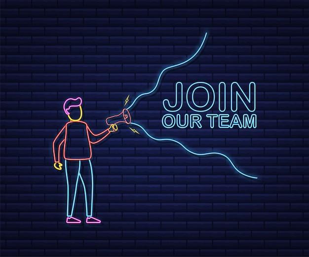 Uomo con megafono con unisciti al nostro team. bandiera del megafono. web design. icona al neon. illustrazione di riserva di vettore.