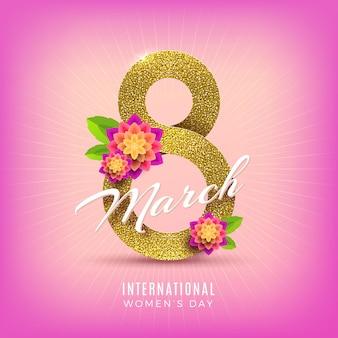 8 marzo - biglietto di auguri per la giornata internazionale della donna. glitter oro numero otto e fiori.