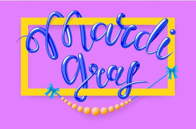 Mardi gras, martedì grasso, illustrazione scritta in stile con cornice rettangolare e perline. modello di poster o banner per la festa o il carnevale. su sfondo rosa.